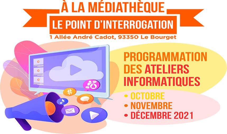 Médiathèque: Ateliers informatiques octobre-décembre 2021