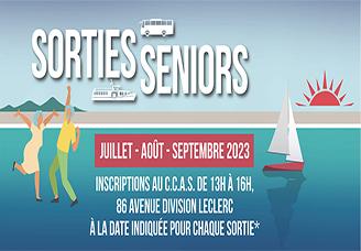SORTIES SENIORS JUILLET AOÛT 2021